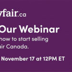 Webinar for Canadian Suppliers on How-to Sell to Wayfair, November 17th at 12:00 p.m. ET
